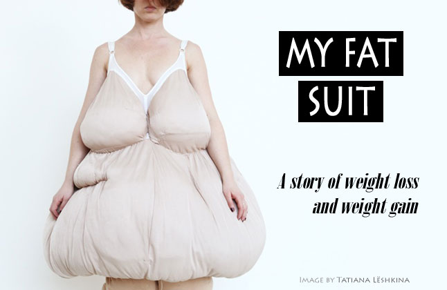 My Fat Suit – A story of weight loss and weight gain